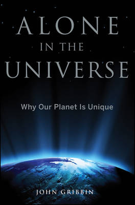 Alone in the Universe by John Gribbin