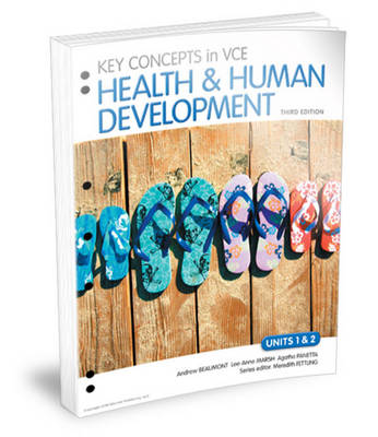 Key Concepts in VCE Health and Human Development Units 1&2 Flexisaver & eBookPLUS by Andrew Beaumont