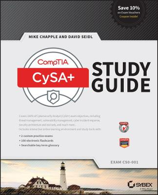 CompTIA CySA+ Study Guide by Mike Chapple