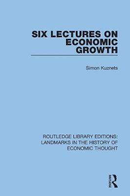 Six Lectures on Economic Growth book