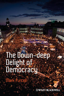 Down-Deep Delight of Democracy by Mark Purcell