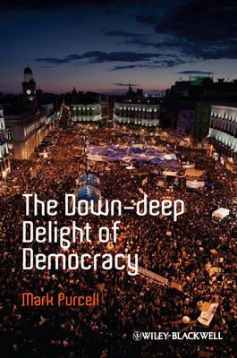 Down-Deep Delight of Democracy book