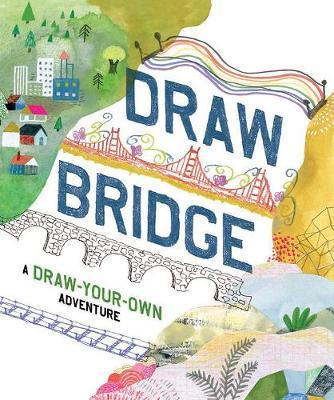 Draw Bridge by Chronicle Books