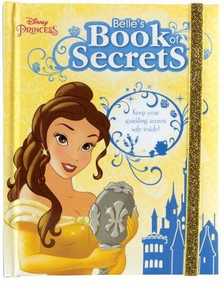 Disney Princess Belle's Book of Secrets by Parragon Books Ltd