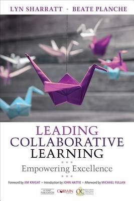 Leading Collaborative Learning by Lyn D. Sharratt