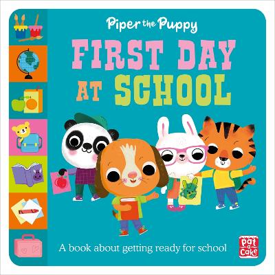 First Experiences: Piper the Puppy First Day at School book