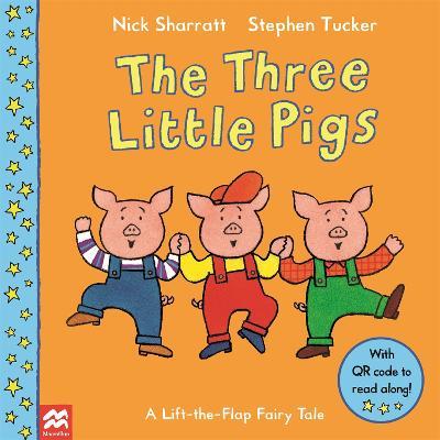The Three Little Pigs by Nick Sharratt