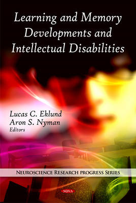 Learning & Memory Developments & Intellectual Disabilities book