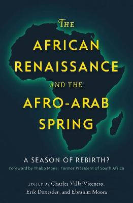 The African Renaissance and the Afro-Arab Spring by Charles Villa-Vicencio