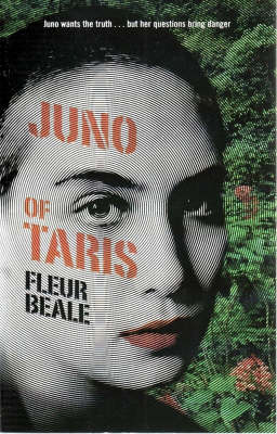 Juno Of Taris by Fleur Beale