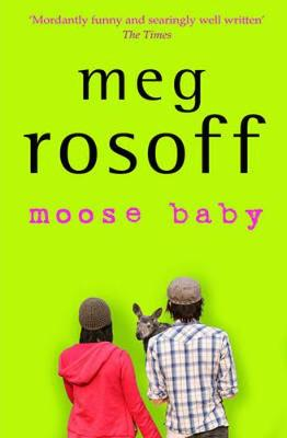 Moose Baby by Meg Rosoff