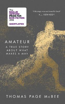 Amateur by Thomas Page McBee