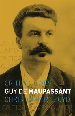Guy de Maupassant by Christopher Lloyd