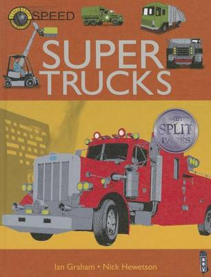 Super Trucks by Ian Graham