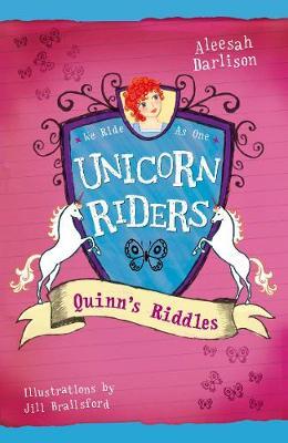 Unicorn Riders, Book 1: Quinn's Riddles book