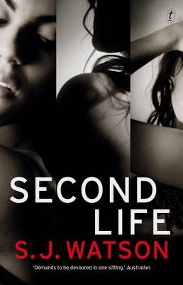 Second Life by S. J. Watson