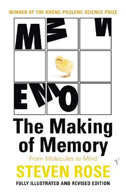 The Making Of Memory by Steven Rose
