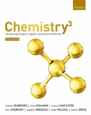 Chemistry(3): Introducing inorganic, organic and physical chemistry by Andrew Burrows