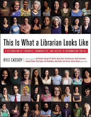 This is What a Librarian Looks Like by Kyle Cassidy
