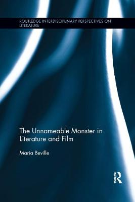 The Unnameable Monster in Literature and Film book