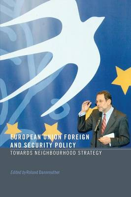 European Union Foreign and Security Policy by Roland Dannreuther