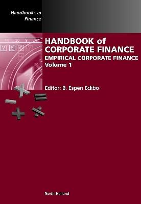 Handbook of Corporate Finance by B. Espen Eckbo