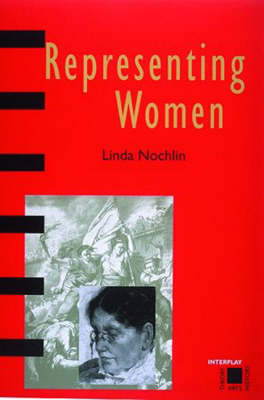 Representing Women by Linda Nochlin