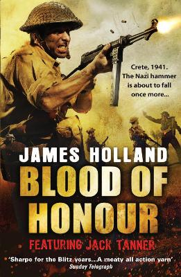 Blood of Honour by James Holland