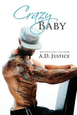 Crazy Baby by A D Justice