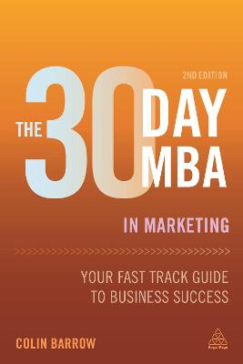 30 Day MBA in Marketing by Colin Barrow