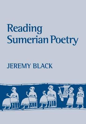 Reading Sumerian Poetry by Professor Jeremy Black
