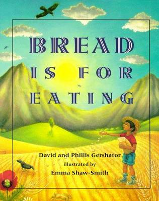 Bread Is for Eating book