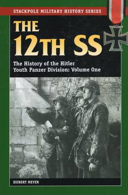 12th Ss, Volume One by Hubert Meyer