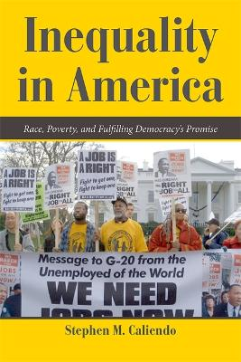 Inequality in America by Stephen M. Caliendo