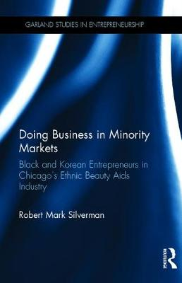 Doing Business in Minority Markets by Mark Silverman