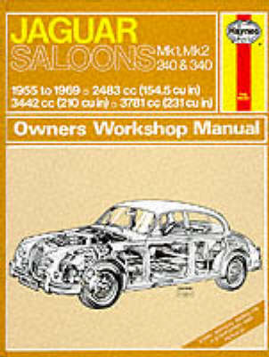 Jaguar Mk.1 and 2, 240 & 340 Owner's Workshop Manual by J. H. Haynes