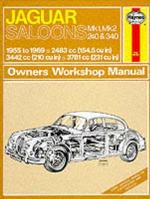 Jaguar Mk.1 and 2, 240 & 340 Owner's Workshop Manual by J. H. Haynes