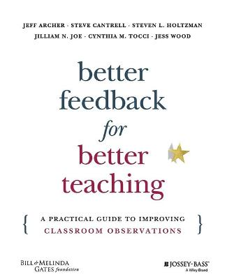 Better Feedback for Better Teaching by Jeff Archer