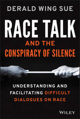 Race Talk and the Conspiracy of Silence book