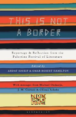 This Is Not a Border by J. M. Coetzee