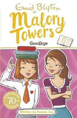 Malory Towers: Goodbye by Enid Blyton