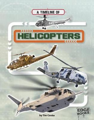 A Timeline of Helicopters by Tim Cooke
