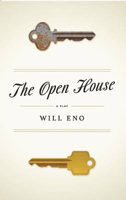 The Open House (TCG Edition) by Will Eno