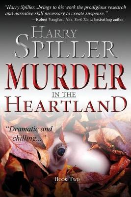 Murder in the Heartland by Harry Spiller