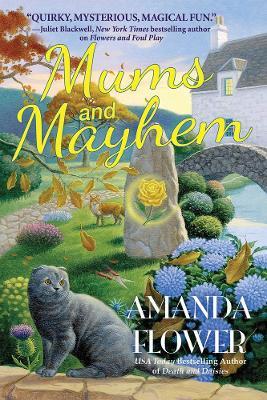 Mums And Mayhem: A Magic Garden Mystery by Amanda Flower