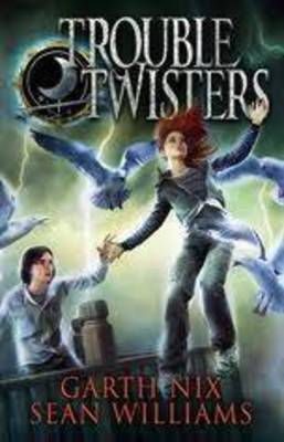 Troubletwisters: Troubletwisters 1 by Garth Nix