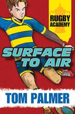 Rugby Academy: Surface to Air book