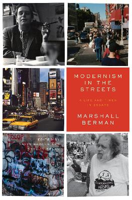 Modernism in the Streets by Marshall Berman