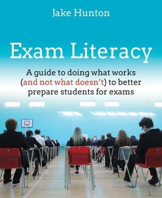 Exam Literacy by Jake Hunton