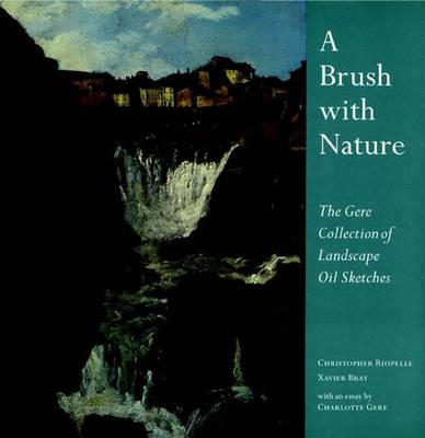 Brush With Nature by Christopher Riopelle
